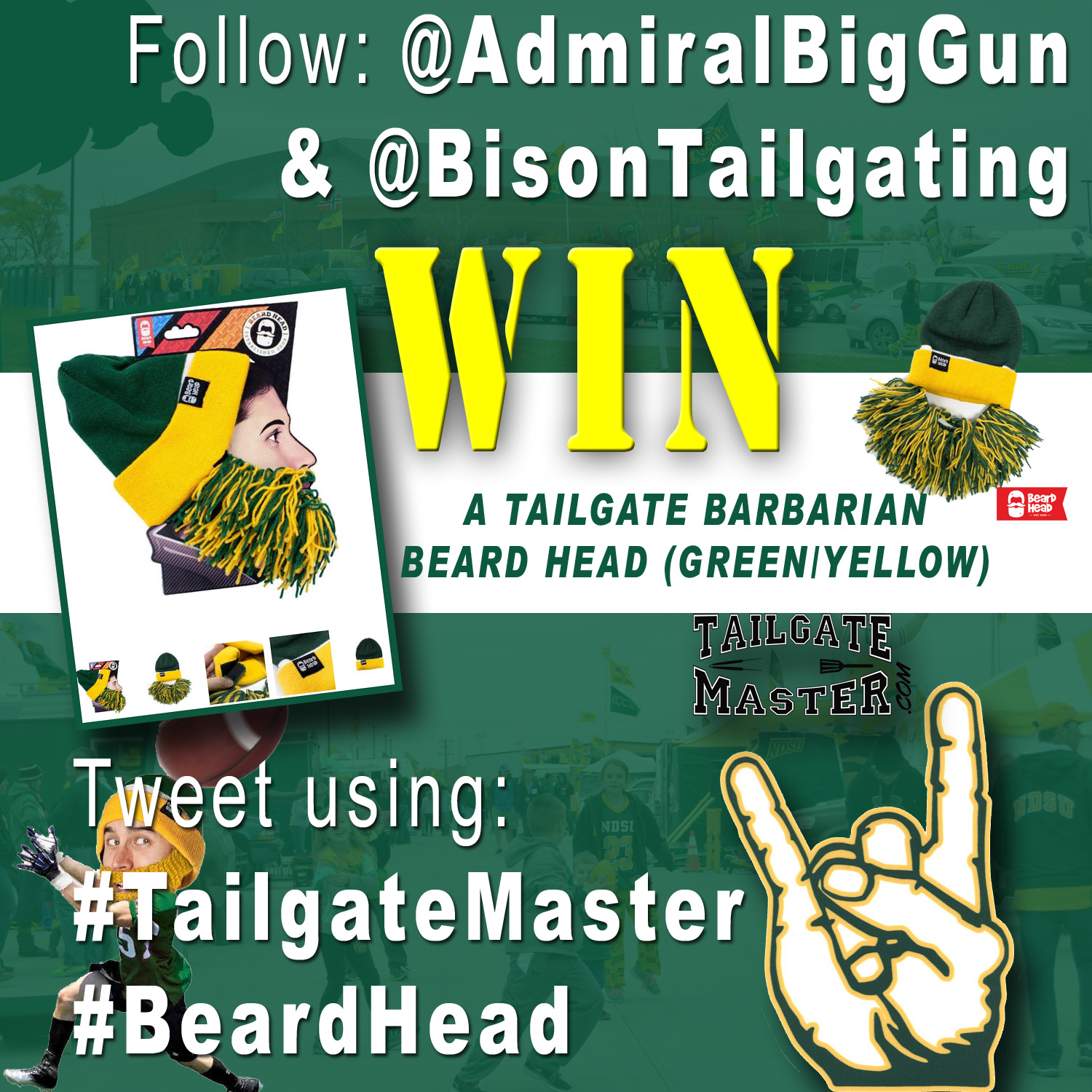 Use #TailgateMaster and #BeardHead for a chance to win